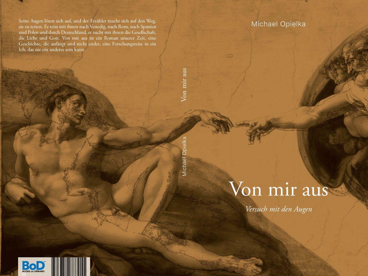 Michael Opielka, Von mir aus. Versuch mit den Augen (2018)