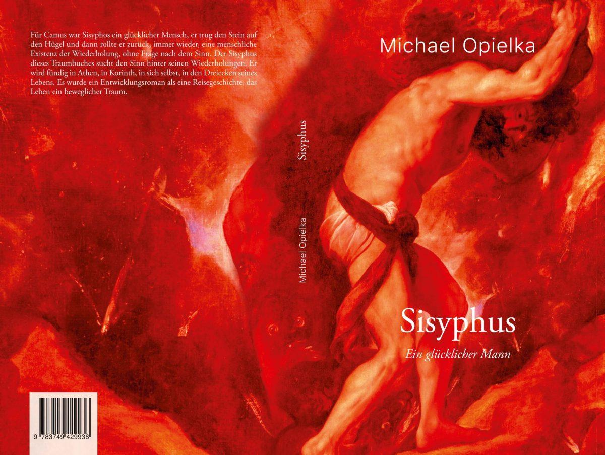 Michael Opielka, Sisyphus. Ein glücklicher Mann (2019)