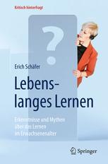 Lebenslanges Lernen – Mythenerhellendes großes Buch von ISÖ-Fellow Erich Schäfer