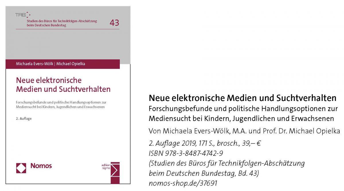 Michaela Evers-Wölk / Michael Opielka, Neue elektronische Medien und Suchtverhalten, 2. Auflage 2019
