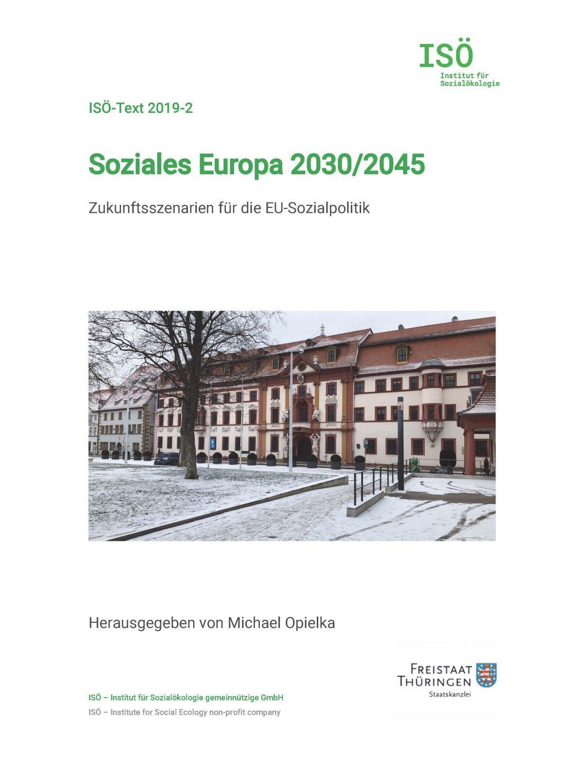ISÖ-Text zur Zukunft der Europäischen Sozialpolitik erschienen: Soziales Europa 2030/2045 – Reformszenarien als Zukunftskompass!