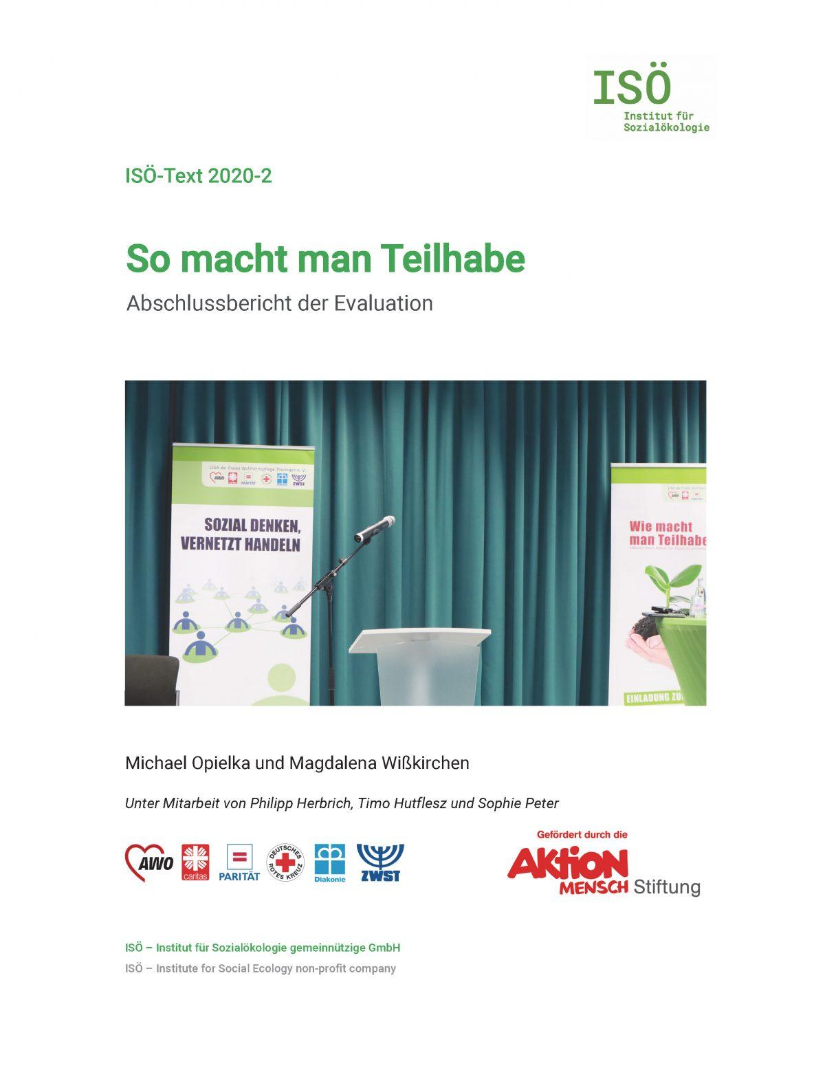 Michael Opielka/Magdalena Wißkirchen, So macht man Teilhabe. Abschlussbericht der Evaluation (ISÖ-Text 2020-2)