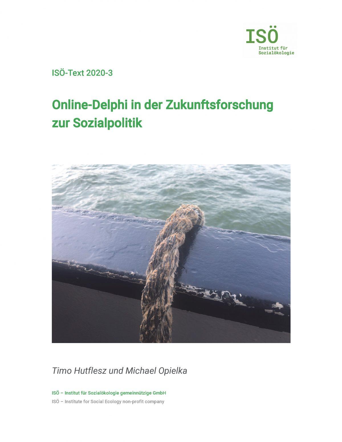 Timo Hutflesz/Michael Opielka, Online-Delphi in der Zukunftsforschung  zur Sozialpolitik (ISÖ-Text 2020-3)