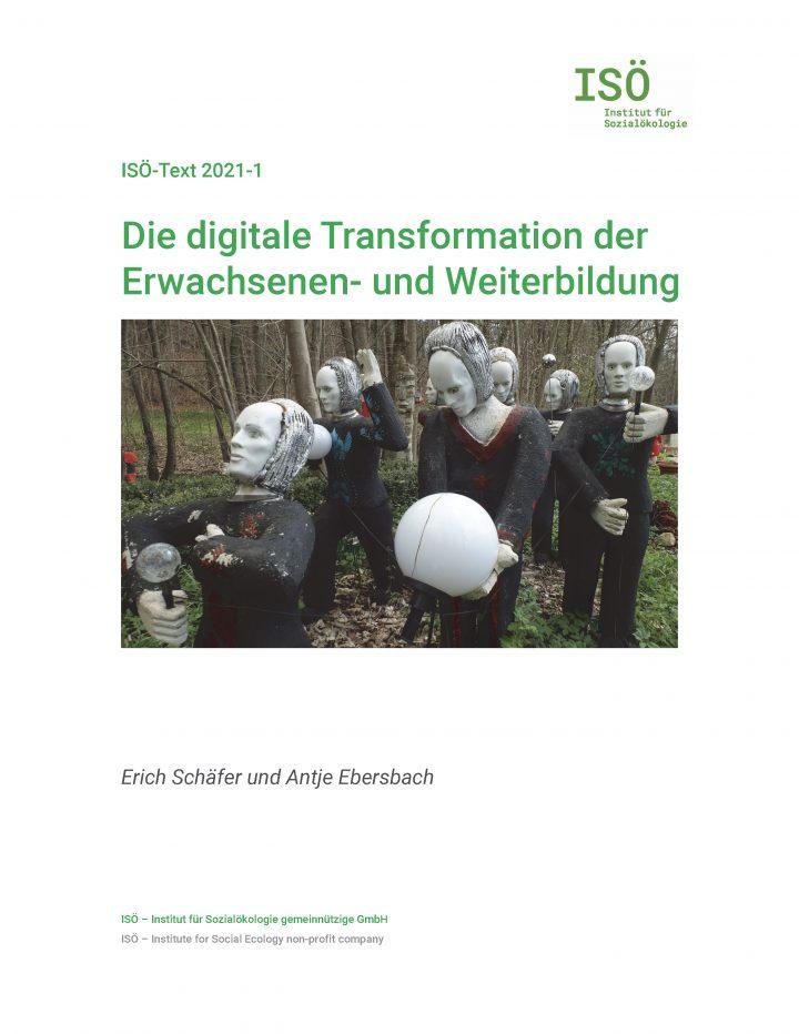 Erich Schäfer/Antje Ebersbach, Die digitale Transformation der Erwachsenen- und Weiterbildung (ISÖ-Text 2021-1)